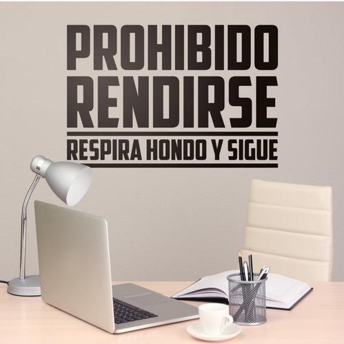 Imagen 1 de 3 de Prohibido Rendirse Frase En Vinilo Adhesivo