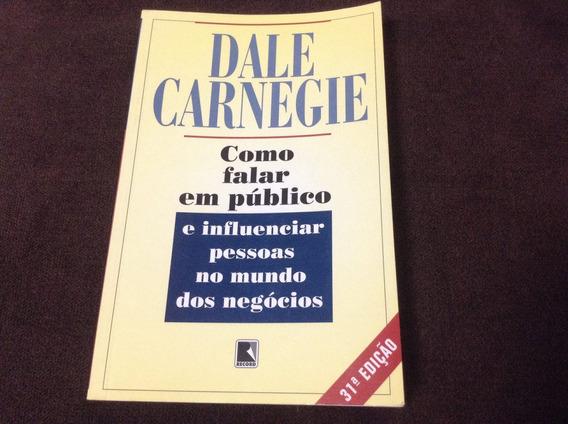 Livro Como Falar Em Público - Dale Carnegie - Ótimo Estado