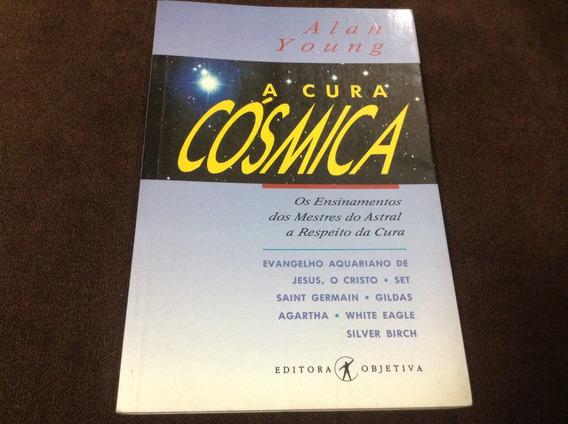Livro A Cura Cósmica - Alan Young - Semi-novo