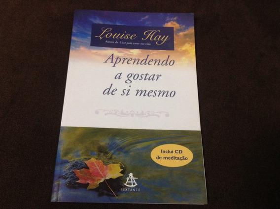 Livro Aprendendo A Gostar De Si Mesmo - Louise Hay