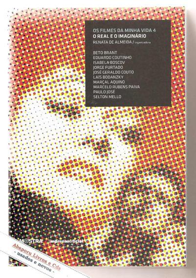 Os Filmes Da Minha Vida 4 - Renata De Almeida ( Cinema)