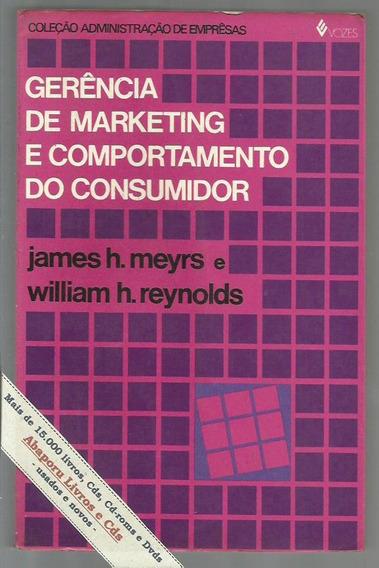 Marketing E Comportamento Do Consumidor - Meyrs E Reynolds