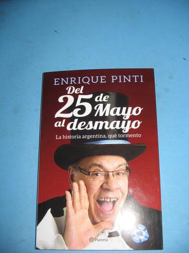 Del 25 De Mayo Al Desmayo - Enrique Pinti