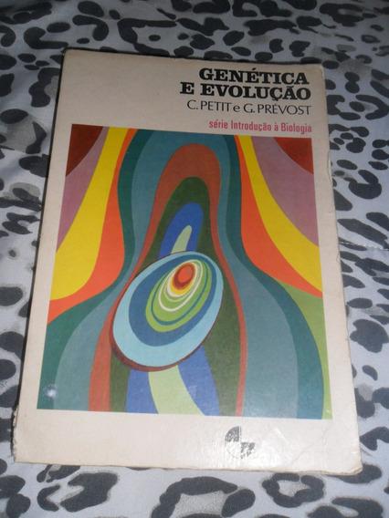 Genética E Evolução - C. Petit E G. Prévost