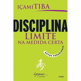 Livro Disciplina- Limite Na Medida Certa Frete Gratis