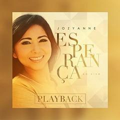 Jozyanne / Esperança / Playback