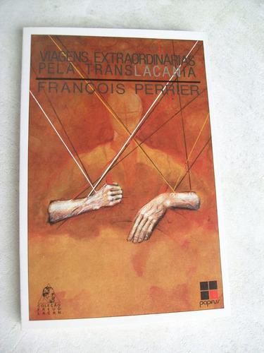 Livro: Viagens Extraordinárias Pela Translacânia - Perrier