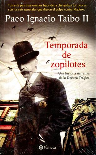 Temporada De Zopilotes - Paco Ignacio Taibo Ii / Planeta