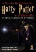 Livro Versão Definitiva De Harry Potter E A Filosofia