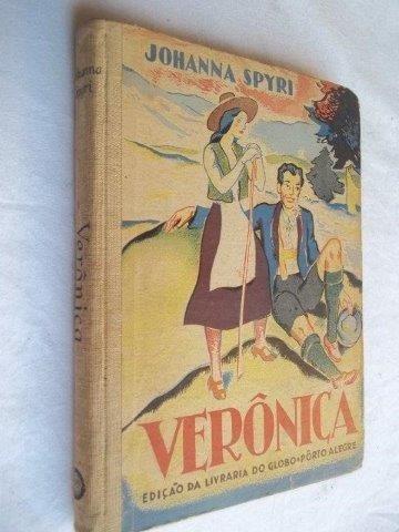 Johanna Spyri - Verônica - Literatura Estrangeira