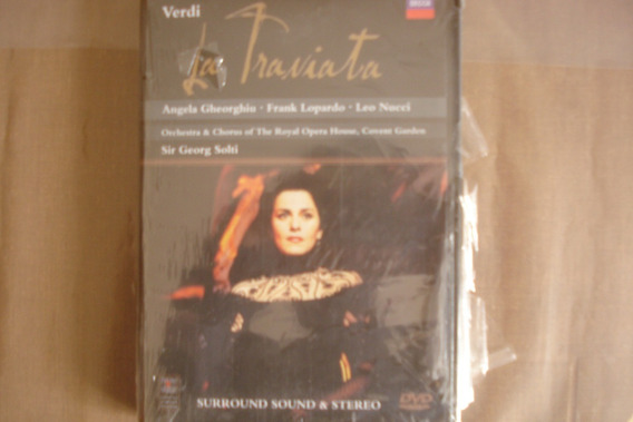 La Traviata- Verdi. Sir Georg Solti The Royal Opera House