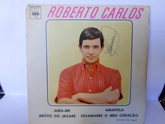 Compacto Roberto Carlos / Vinil / 1973 / Jura-me - Amapola