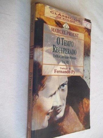 Livro Marcel Proust - O Tempo Recuperado - Vol. Vii