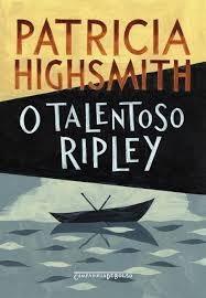 O Talentoso Ripley - Patricia Highsmith