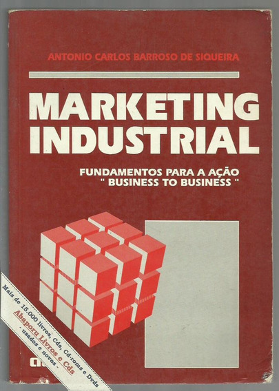 Marketing Industrial - Barroso De Siqueira