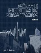 Libr Analisis De Estructuras Con Cargas Dinamicas Tomo I *sk