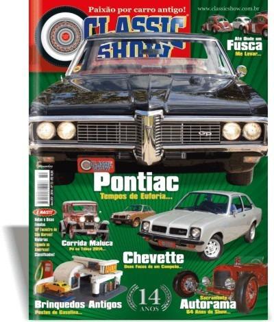Revista Classic Show Ed. 72 - Pontiac, Chevette, Fusca