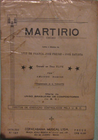 Luiz De França/josé Freire/josé Batista - Martirio Partitura