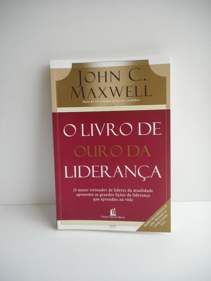 Livro O Livro De Ouro Da Liderança Maxwell Thomas Nelson