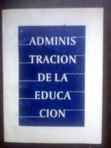 Administración De La Educación. Módulo I Oszlak Kliksberg