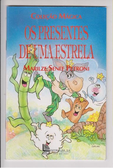 Os Presentes De Uma Estrela - Marilze Senff Petroni