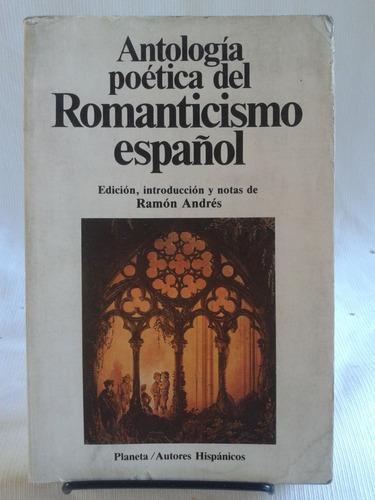 Imagen 1 de 6 de Antología Poética Del Romanticismo Español. Ramón Andres