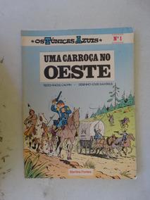 Os Túnicas Azuis Nº 1! Uma Carroça No Oeste! M. Fontes 1983!