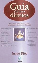 Livro Guia Dos Seus Direitos Josué Rios 1998