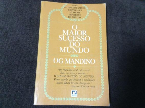 Livro O Maior Sucesso Do Mundo - Og Mandino - Ótimo Estado