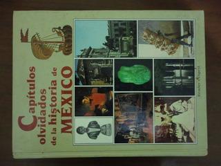 Capitulos Olvidados De La Historia De Mexico