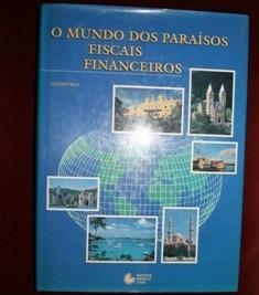 Livro O Mundo Dos Paraísos Fiscais Financeiros