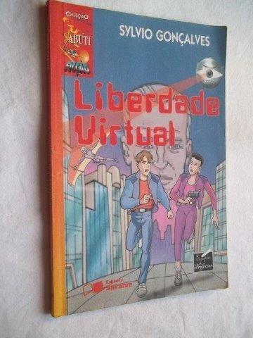 Livro - Liberdade Virtual - Sylvio Gonçalves - Juvenil