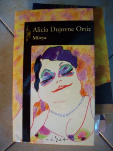 Mireya Por Alicia Dujovne Ortiz