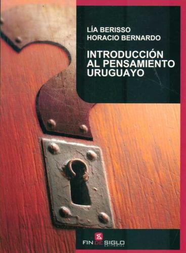 Introducción Al Pensamiento Uruguayo - Berisso / Bernardo