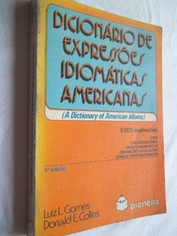 Livro - Dicionario De Expressões Idiomáticas Americanas -