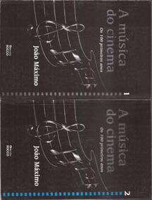 A Música Do Cinema 1 E 2 - João Máximo