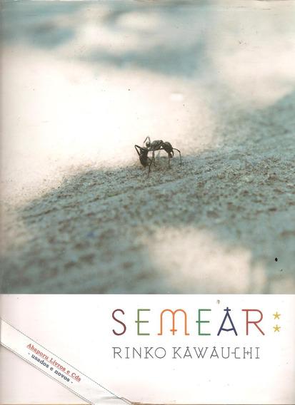 Semear - Rinko Kawauchi ( Fotografia)