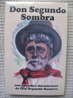 Ricardo Güiraldes - Don Segundo Sombra
