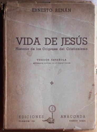 Vida De Jesús / Ernest Renan
