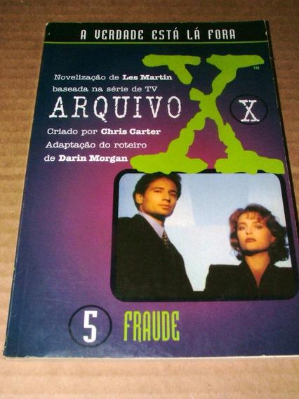 Livro Arquivo X 5 Fraude