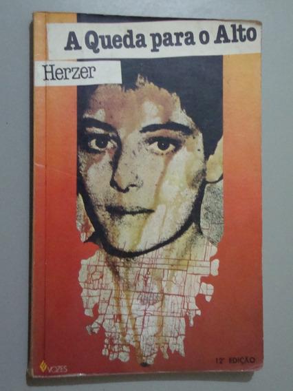 Livro A Queda Para O Alto - Herzer
