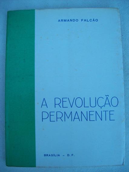 Livro: A Revolução Permanente - Armando Falcão - Autografado