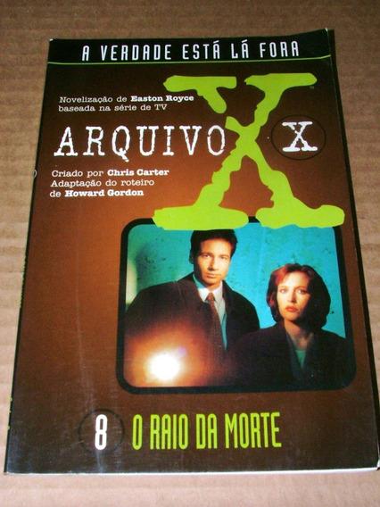 Livro Arquivo X 8 O Raio Da Morte