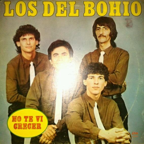 Los Del Bohio / No Te Vi Crecer - Vinilo