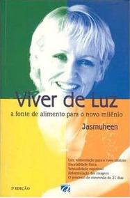 Livro Viver De Luz Jasmuheen