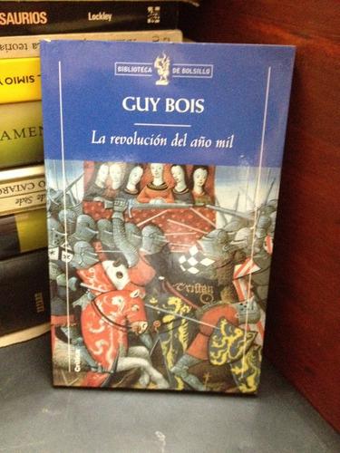 Imagen 1 de 6 de La Revolución Del Año Mil - Guy Bois - Mundo Antiguo - Medie