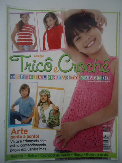 Revista Coleção Tricô E Crochê #02 Especial Infanto-juvenil