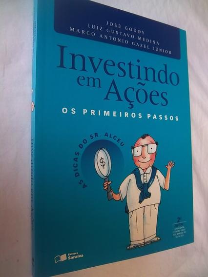 * Livro Investindo Em Ações Os Primeiros Passos Godoy Medina