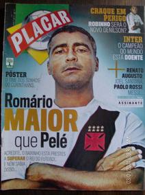 Revista Placar N-1305 Romario Pelé Robinho Inter Renato Algu