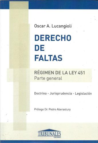 Derecho De Faltas Regimen Ley 451 - Lucangioli - Dyf